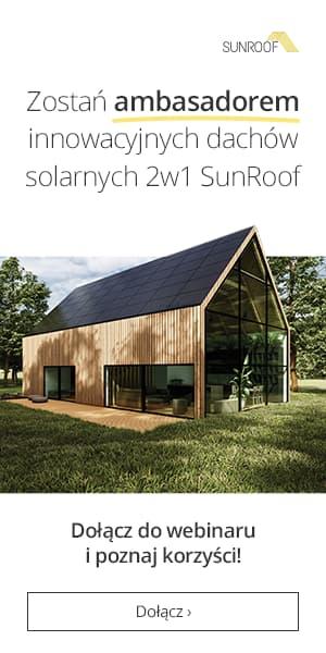 Zostań ambasadorem innowacyjnych dachów solarnych 2w1 SunRoof