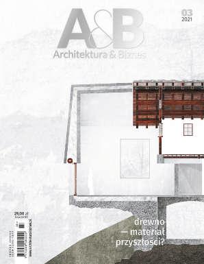 A&B 03|2021 - Drewno – materiał przyszłości?