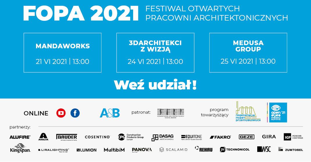 Festiwal Otwartych Pracowni Architektonicznych FOPA 2021 (edycja wiosenna) już w czerwcu!